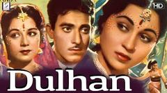 Dulhan | Full Hindi Movie | Bollywood Movie