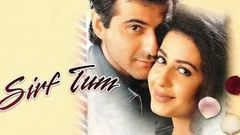 Sirf Tum Full Movie Original Hindi | 1999 | Sanjoy Kapoor & Priya Gill ♥️♥️♥️