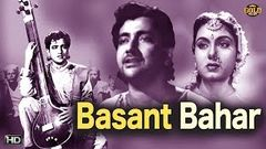 Basant Bahar - बसंत बहार - Nimmi, Bharat Bhushan - Musical Romantic Movie - HD