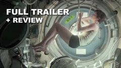Gravity Official Trailer FINAL + Trailer Review : Sandra Bullock Alfonso Cuaron