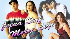 Hindi Movies Full Movie | Jeena Sirf Mere Liye Full Movie | Hindi Movie | Kareena Kapoor Movies