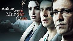 Ankur Arora Murder Case HD | Kay Kay Menon | Tisca Chopra | Paoli Dam | Bollywood Thriller Movie