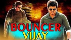 Bouncer Vijay 2018 South Indian Movies Dubbed In Hindi Full Movie | Vijay Asin