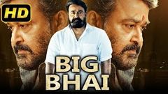 Big Bhai (2019) Tamil Hindi Dubbed Full Movie | Mohanlal, Vijay, Kajal Aggarwal