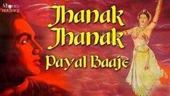 Jhanak Jhanak Payal Baaje 1955 | Full Hindi Movie | V Shantaram | Movies Heritage