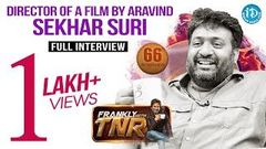 Director Sekhar Suri Exclusive Interview Frankly With TNR 66 Talking Movies With iDream 410