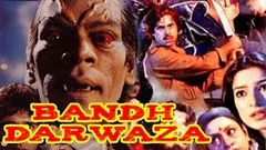 Bandh Darwaza (1990) Full Hindi Movie | Manjeet Kullar Kunika Aruna Irani Hashmat Khan