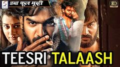 TALAASH 2020 New Release South Indian Movie Dubbed In Hindi very nice movie
