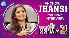 Anchor Jhansi Exclusive Interview Dialogue With Prema 6 CelebrationOfLife