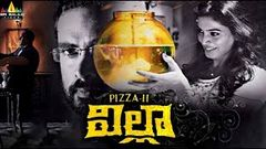 Villa (Pizza 2) Telugu Full Movie Ashok Selvan Sanchita Shetty 1080p