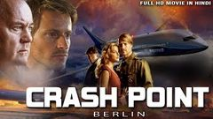Crash Point Berlin l Full Action Movie in Hindi Dubbed | Hollywood Movie l Niclas Sedlaczek