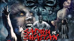 Sadhu Or Shaitan ll Bollywood Hindi Horror Thriller Movie ll Full Hindi Movie
