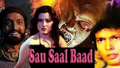 Sau Saal Baad - 2019 Thriller Action Hindi Movie