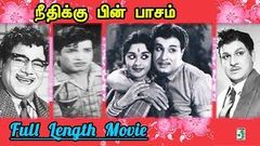 Needhikkuppin Paasam Tamil Full Movie | MGR | Saroja Devi