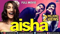 Aisha Full Movie | Hindi Movies 2019 Full Movie | Sonam Kapoor | Abhay Deol | Bollywood Movies