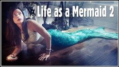 "Life as a Mermaid 2 ""Ancient Magic"" â–· Full Movie â–· Season 3 (All Episodes)"