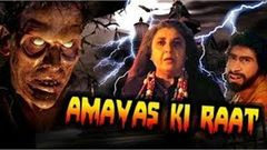 """Amavas Ki Raat"" 