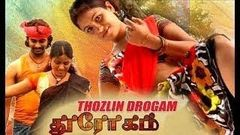 Tamil Hot Movie 2016 New Releases Thozlin Drogam Tamil New Movies 2016 Full Movie HD
