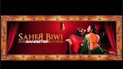 Hindi Movies 2013 full movie Saheb Biwi Aur Gangster Returns