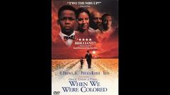 Once Upon a Time When We Were Colored (1996) | A Tim Reid Film