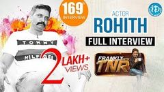 Actor Rohith Exclusive Interview | Frankly With TNR 169 | Talking Movies With iDream