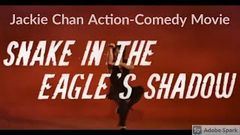 Snake In The Eagle Shadow - Tagalog Dubbed Full Movie - Jackie Chan Collection