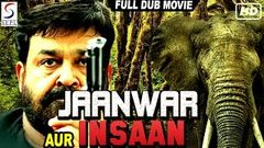 Jaanwar Aur Insaan - Dubbed Full Movie | Hindi Movies 2016 Full Movie HD