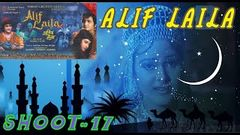 Alif Laila 17 | Arabian Nights | Shoot | H Cine Prod