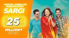 Sargi (Full Movie) - Jassi Gill Babbal Rai Rubina Bajwa | Punjabi Film | Latest Punjabi Movie 2017