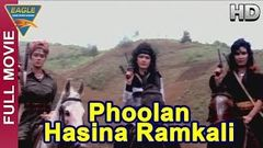 Phoolan Hasina Ramkali Hindi Full Movie HD | Kirti Singh, Sudha Chandran | Eagle Hindi Movies