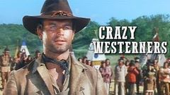 Crazy Westerners | Terence Hill | WESTERN MOVIE | Wild West | Spaghetti Western | Full Movie