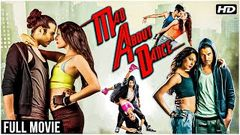Watch M A D ✅ Mad About Dance ✅ | Bollywood Full Movie Free Online Streaming HD