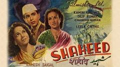 Shaheed (1948) Hindi | Dilip Kumar | Kamini Kaushal | Chandra Mohan (Full Movie)