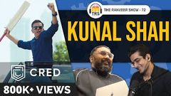 Kunal Shah& 039;s Powerful Tips For Wealth & Success | The Ranveer Show 72