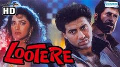 Lootere (HD) - Sunny Deol - Juhi Chawla - Naseeruddin Shah - 90& 039;s Hit -(With Eng Subtitles)