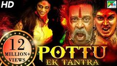 Pottu Ek Tantra (Pottu) New Released Hindi Dubbed Movie 2019 | Bharath Srinivasan,  Iniya,  Namitha