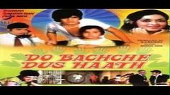 Do Bachhe Dus Haath 1972 Superhit Bollywood Movie | दो बच्चे दस हाथ |