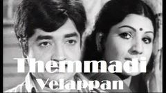 Themmadi Velappan 1976 | Malayalam Full Movie | Malayalam Movie Online | Prem Nazir | Madhu