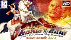 Jhansi Ki Rani (1953) | झाँसी की रानी | Full Hindi Movie | Sohrab Modi, Mehtab | Bollywood Classics