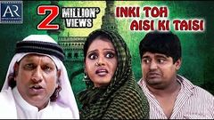 Inki Toh Aisi ki Taisi Hyderabadi Full Movie | Altaf hyder, Preeti Nigam | AR Entertainments