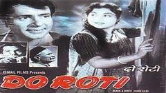 दो रोटी - Do Roti - Sahni, Nirupa Roy
