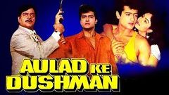 Aulad Ke Dushman 1993 Full Hindi Movie I Shatrughan Sinha Armaan Kohli Ayesha Jhulka