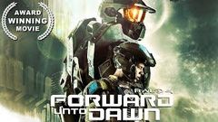 Halo 4 Forward Unto Dawn | Action | Sci - Fi Film | Full Length | English