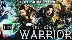 New Hollywood Chinese movie Tai - Chi Warrior full movie Hindi dubbed Full HD