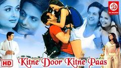 Kitne Door Kitne Paas Full Movie | Fardeen Khan Hindi Romantic Movie | Amrita Arora | Bollywood Movie
