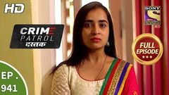 Crime Patrol Dastak - Ep 941 - Full Episode - 26th December, 2018