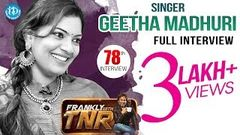 Singer Geetha Madhuri Exclusive Interview | Frankly With TNR 78 | Talking Movies With iDream | 513