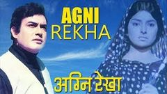 Agni Rekha - Family Drama Movie - HD - Sanjeev Kumar Sharada Bindu