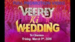 Veerey Ki Wedding वीरे की वेडिंग Bollywood Movie Promotion Video | Press meet Video