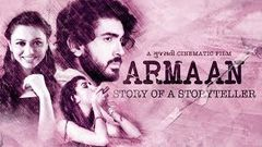Armaan Story Of A Storyteller - Full Movie HD - Poojan Trivedi - Alisha Prajapati - Love Story